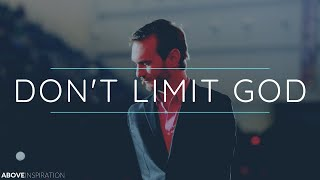 DON'T LIMIT GOD | Never Give Up - Nick Vujicic Inspirational & Motivational Video