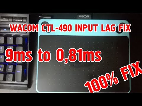 HOW TO FIX WACOM CTL-490 INPUT LAG