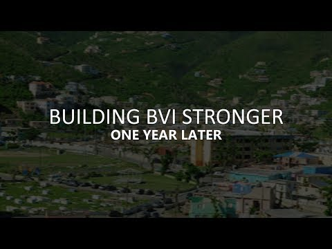 Building the BVI Stronger One Year Later