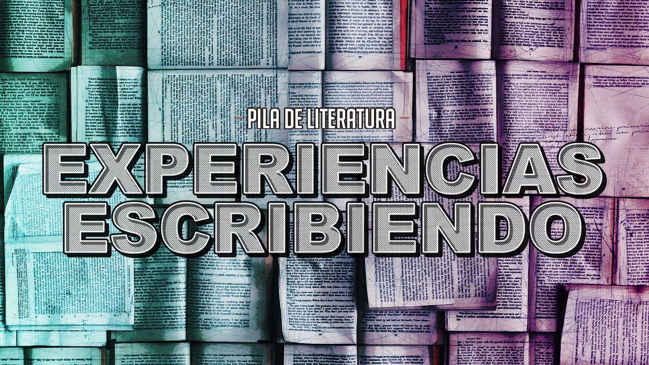 Pila de Literatura - Experiencias Escribiendo con Erika y Jimena de Pixelbits y Eric (Bárbaro) | 3GB