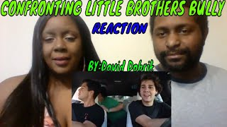 David Dobrik - CONFRONTING LITTLE BROTHERS BULLY!! REACTION