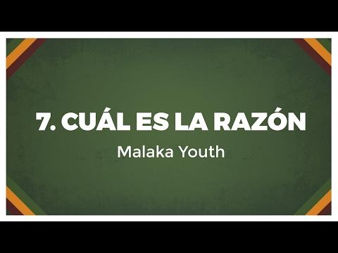 Malaka Youth - Cuál es la Razón