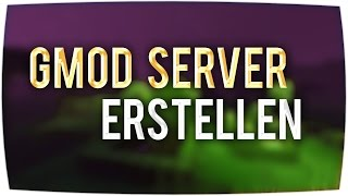 Server erstellen (Linux) ► Garry's Mod Server - Tutorial [German]
