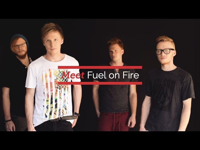 Meet Fuel on Fire