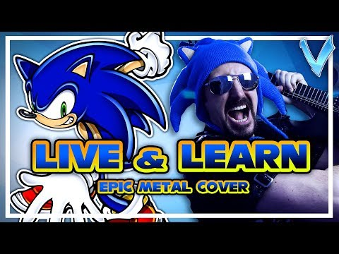 Sonic Adventure 2 - Live & Learn [EPIC METAL COVER] (Little V)