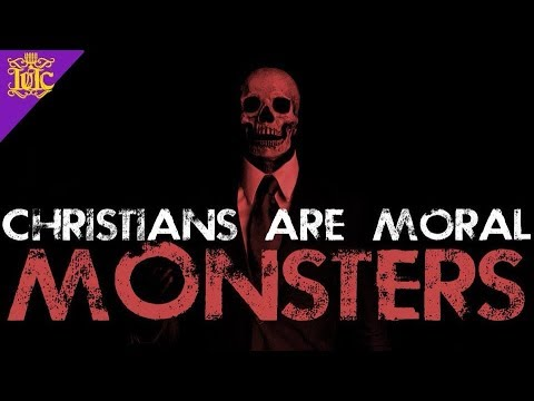 The Israelites: Christians Are Moral Monsters!!