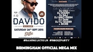 #DavidoUKTour Birmingham MEGA MIX 2015 Mixed By DJ Starzy