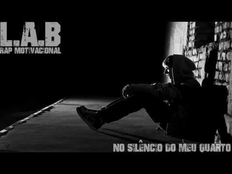 L.A.B - NO SILÊNCIO DO MEU QUARTO