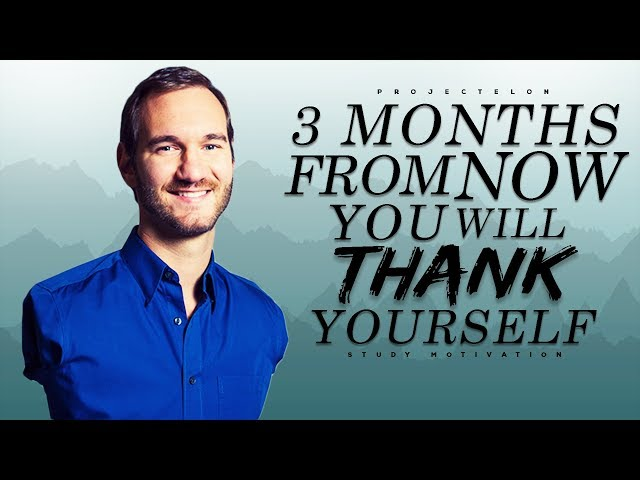 3 Months From Now, You Will Thank Yourself - Study Motivation