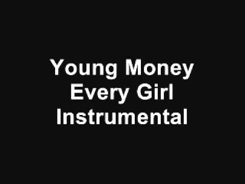 YOUNG MONEY - EVERY GIRL - THE INSTRUMENTAL
