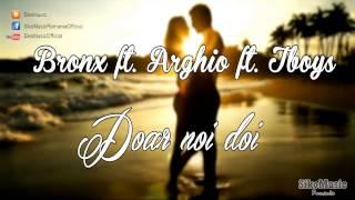 BR0NX ft. Tboys & Arghio - Doar noi doi