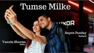 Tumse Milke (cover) Vasuda Sharma ft. Rayen Panday