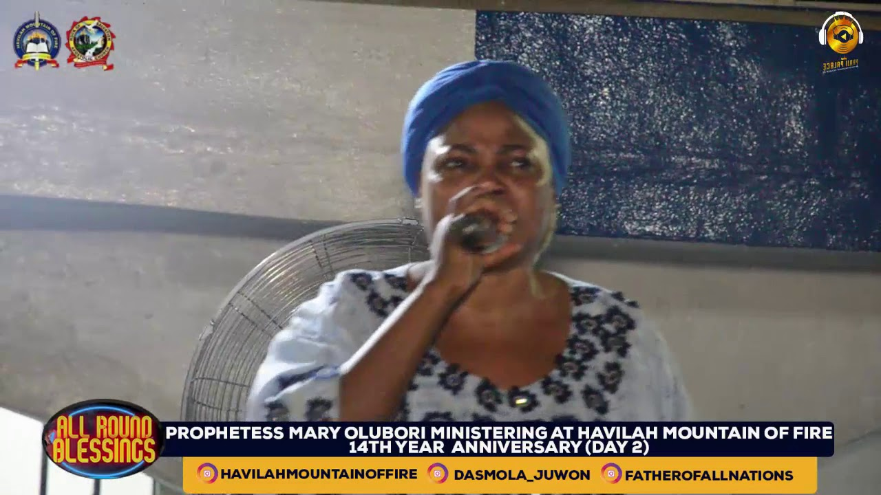 Download PROPHETESS MARY OLUBORI MINISTERING AT THE 14TH YEAR ANNIVERSARY OF HAVILAH MOUNTAIN OF FIRE (DAY2)