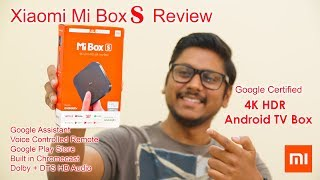Xiaomi Mi Box S 4K HDR Google Certified Android TV Box Review India...