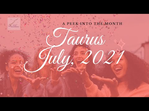 ♉  TAURUS  ♉:Review, Re-evaluate, Revise for Real Fulfillment - July
