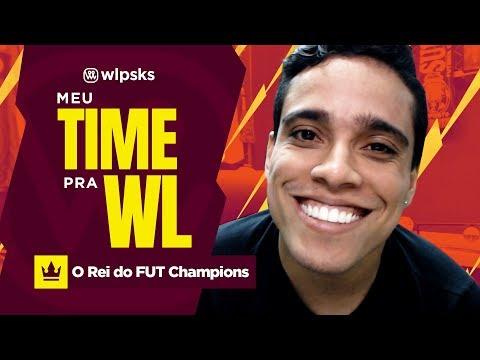 MEU TIME PRA WL!!! - O REI DO FUT CHAMPIONS | Wendell Lira