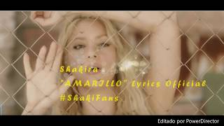 Shakira - Amarillo (Lyrics Official) ShakiFans