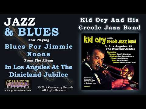 Kid Ory And His Creole Jazz Band - Blues For Jimmie Noone