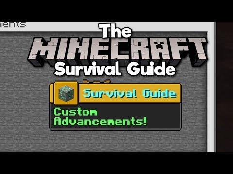 How To Create Custom Advancements! ▫ The Minecraft Survival Guide [Part 204]