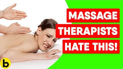 12 Things That Annoy Your Massage Therapist The Most