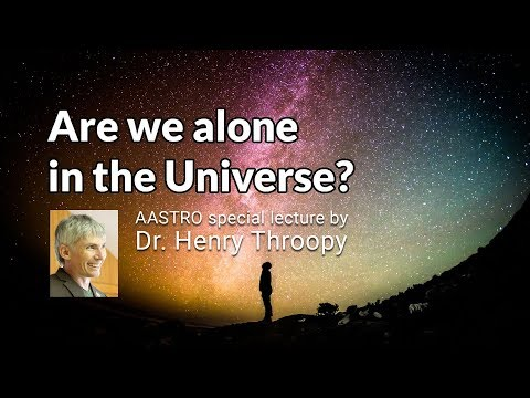 Are We Alone in the Universe? a public lecture by Dr. Henry Throop