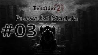 """Beholder 2 #03 - Stała odpowiedź: """"Nie."""""""
