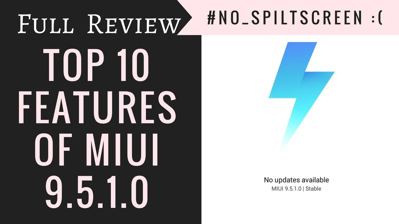 TOP 10 FEATURES OF MIUI 9 5 1 0 MALMIFA STABLE UPDATE FOR REDMI 3S PRIME &  REDMI NOTE 3 by Thapa Technical