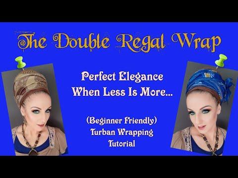 double-regal-wrap-|-turban-wrapping-tutorial-|-wrapunzel-|-beginner-friendly