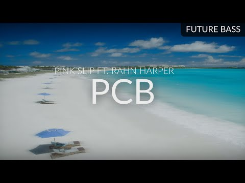 Pink Slip ft. Rahn Harper - PCB