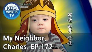 My Neighbor, Charles | 이웃집 찰스 Ep172 / Australian Nichola and Yul