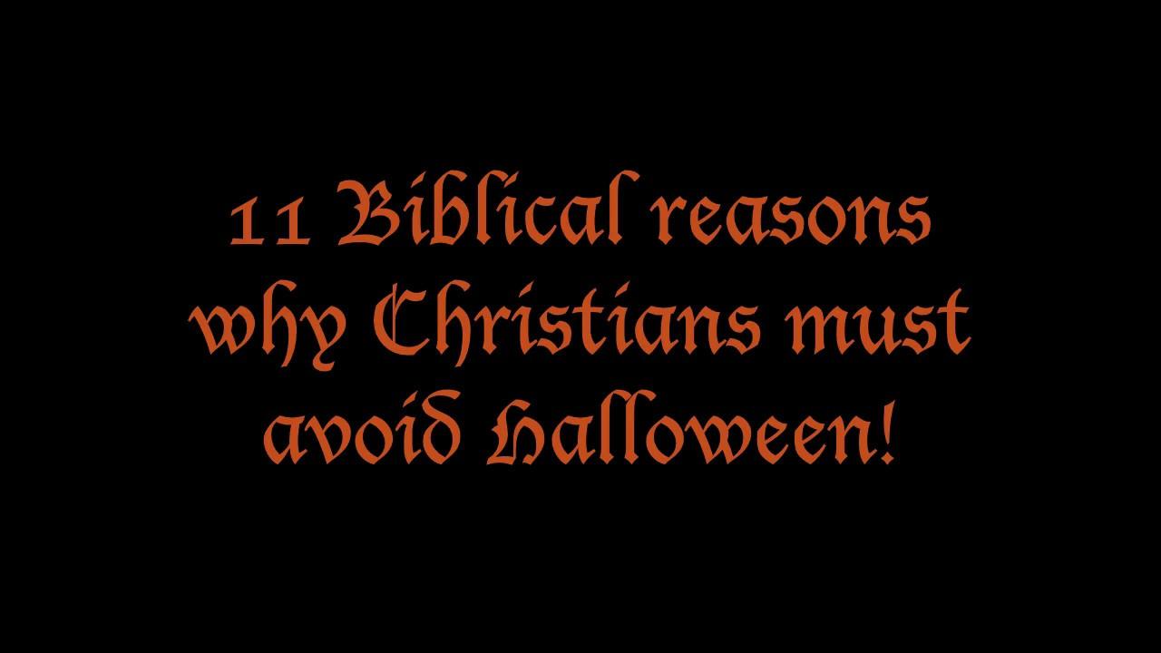 11 Biblical Reasons NOT to do Halloween (Preaching, Baptist ...