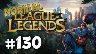 League of Legends Normal | #130 - I AM THE YAS MASTER