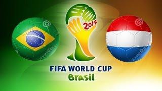 Brazylia - Holandia World Cup 2014 Mecz o 3. Miejsce (Brazil - Netherlands World Cup 2014 3rd Place)