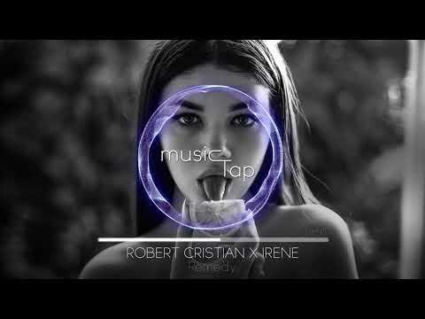 Robert Cristian x Irene - Remedy