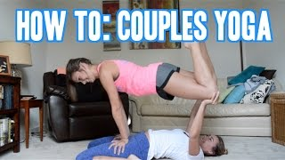 HOW TO COUPLES YOGA | You're Welcome