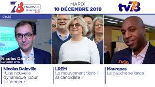7/8 Politique : Municipales 2020. Emission du mardi 10 décembre 2019