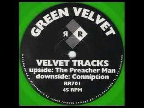 Green Velvet - Preacherman