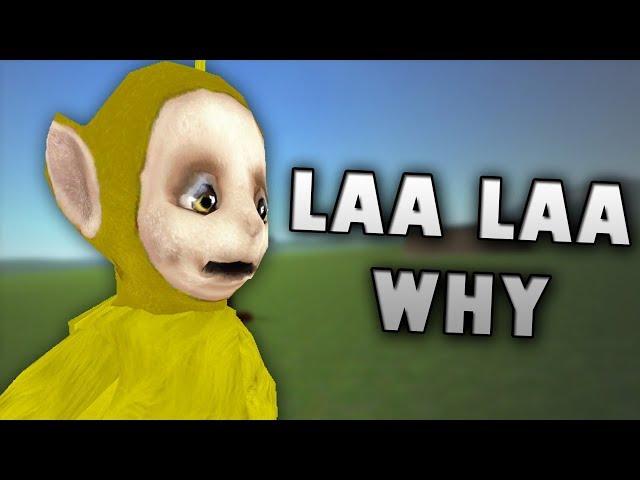 Laa Laa WHY?!