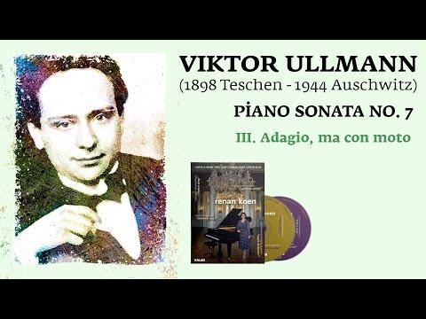 Renan Koen 'Before Sleep' - Viktor Ullmann / Piano Sonata No.7 III. Adagio, Ma Con Moto