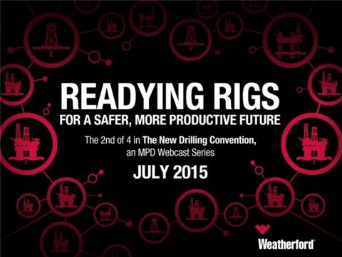 Readying Rigs for a Safer, More Productive Future | MPD series webcast 2 of 4