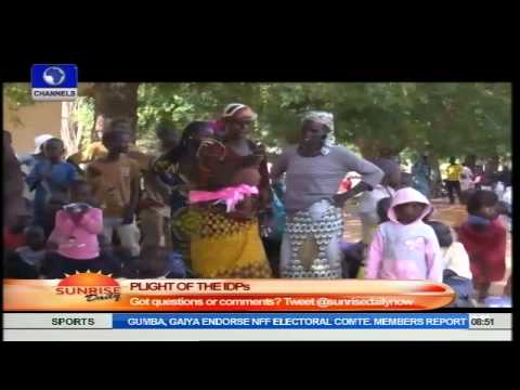 Sunrise Daily: The Plight Of Internally Displaced Persons In Nigeria's North East