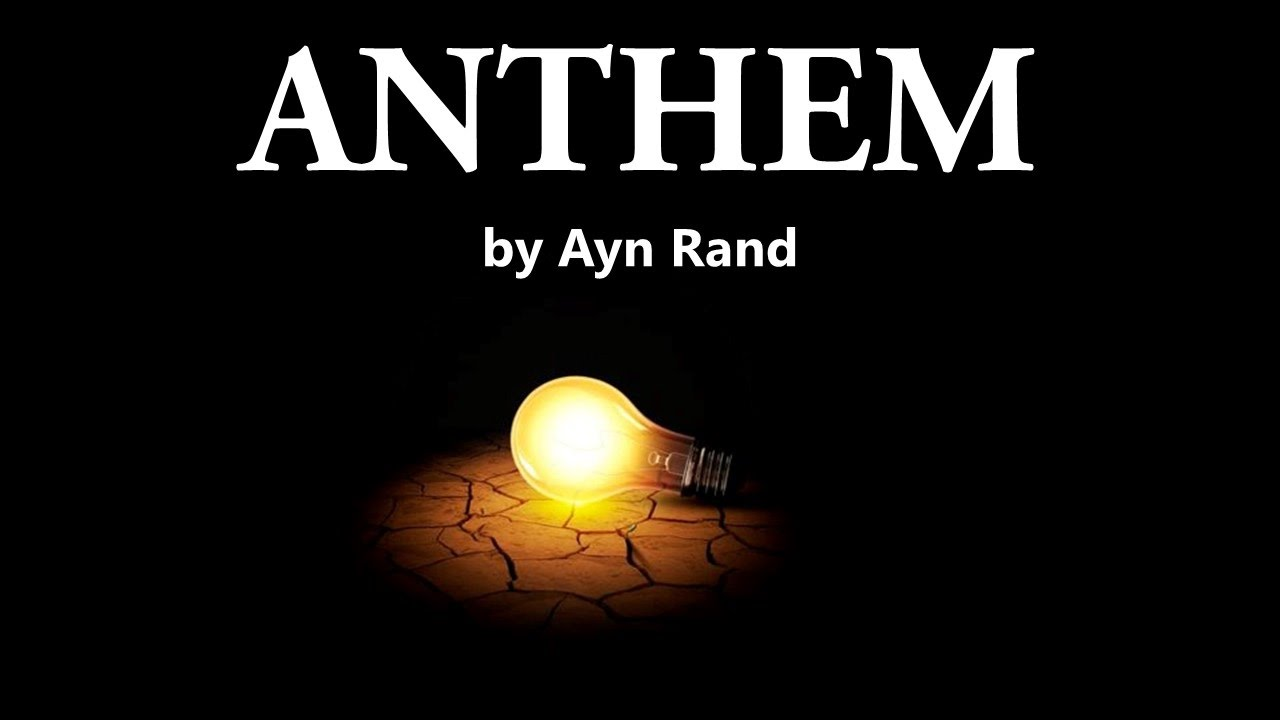 Anthem Audiobook By Ayn Rand Youtube