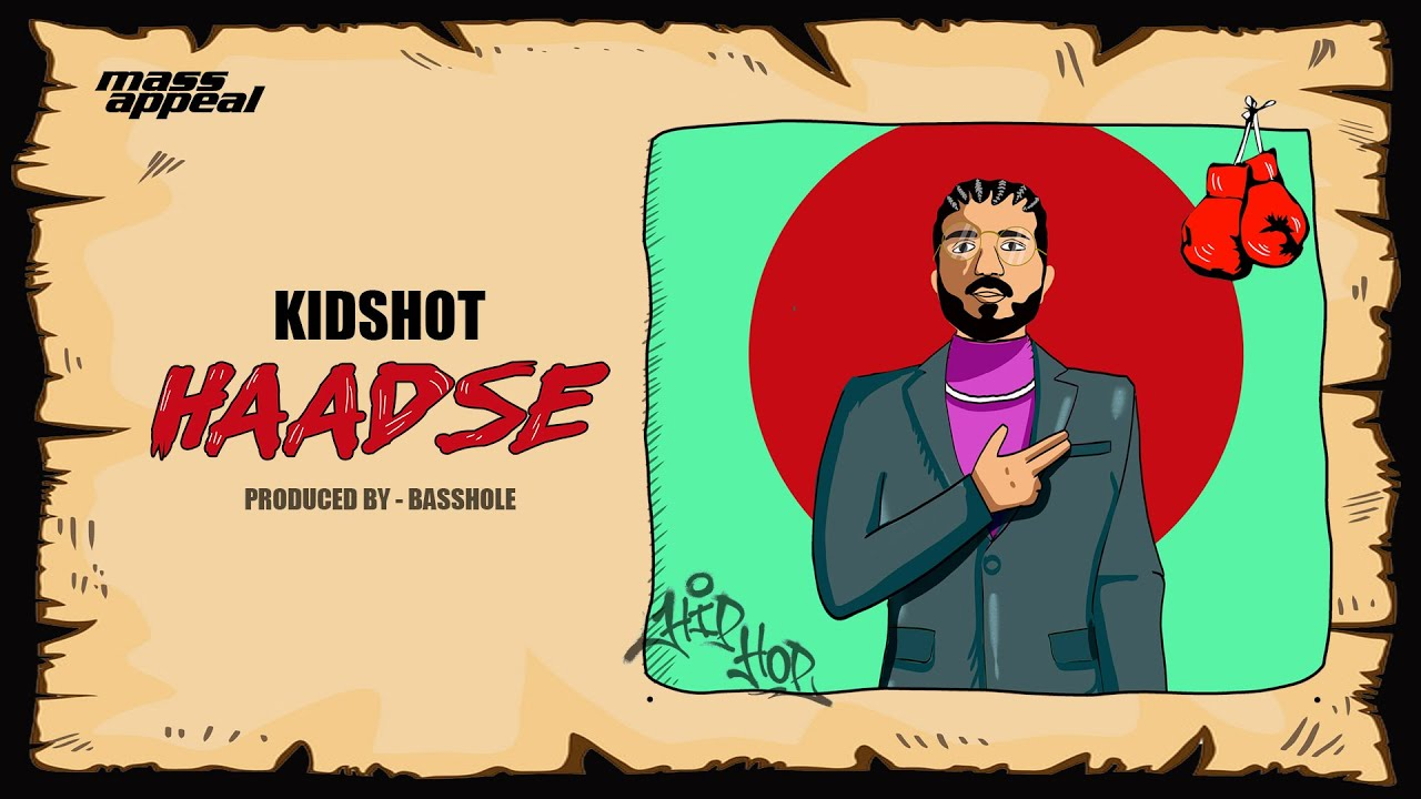 KIDSHOT - Haadse (Official Video) | New Rap Song 2020 | Mass Appeal India