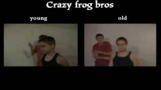 Crazy Frog Bros Young and 15 years later