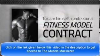 The Muscle Maximizer - Natural way to build Muscles
