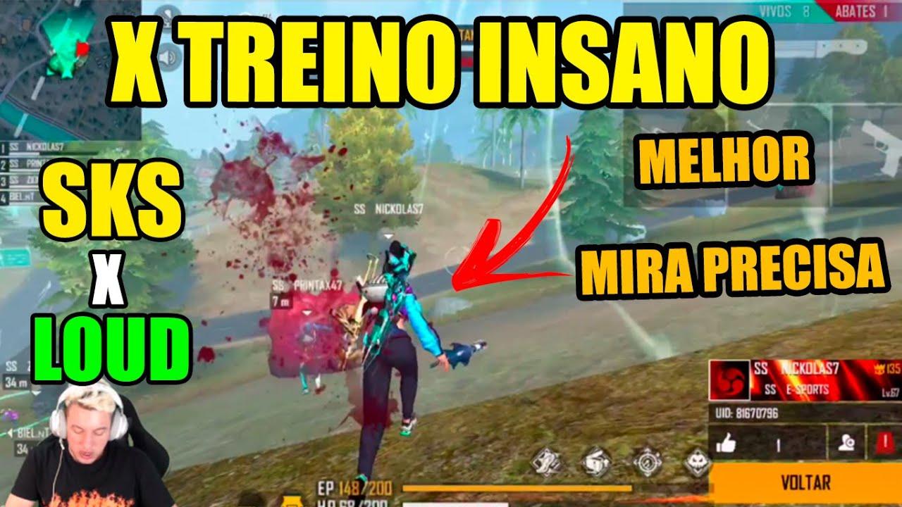 X TREINO INSANO - LOUD X SKS - MELHOR JOGADOR MIRA PRECISA - MELHORES CLIPES FREE FIRE -  CLIPS FF