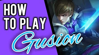 Gusion Guide for Beginners || Mobile Legends✔
