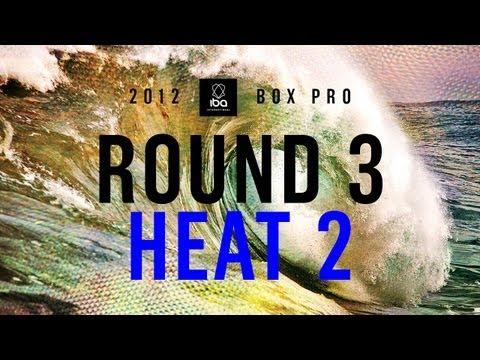 Round 3 Heat 18 - 2012 IBA Box Pro