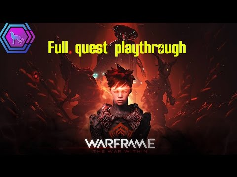 "The War Within | Warframe: Full Quest Playthrough (60fps) |""What Choice Shall I Make?"""