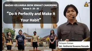 Do It Perfectly and Make It Your Habit - Ibadah Keluarga 29 Oktober 2020 || GKJW Cangkring